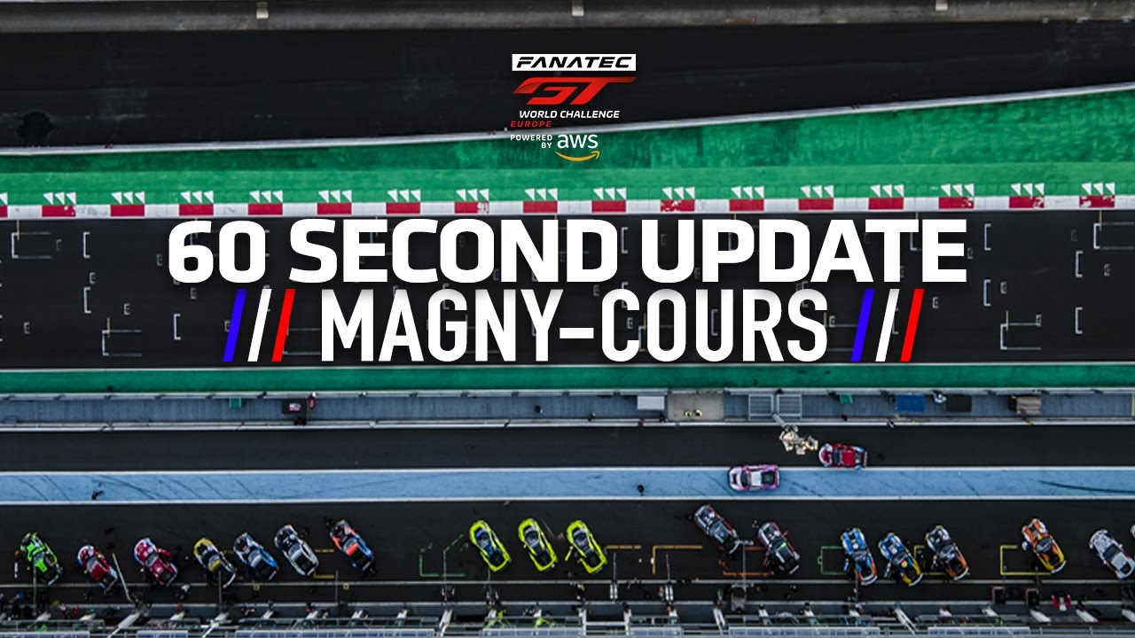 60 SECOND UPDATE! - Magny-Cours - #GTWorldChEu 2021 - Motor Informed