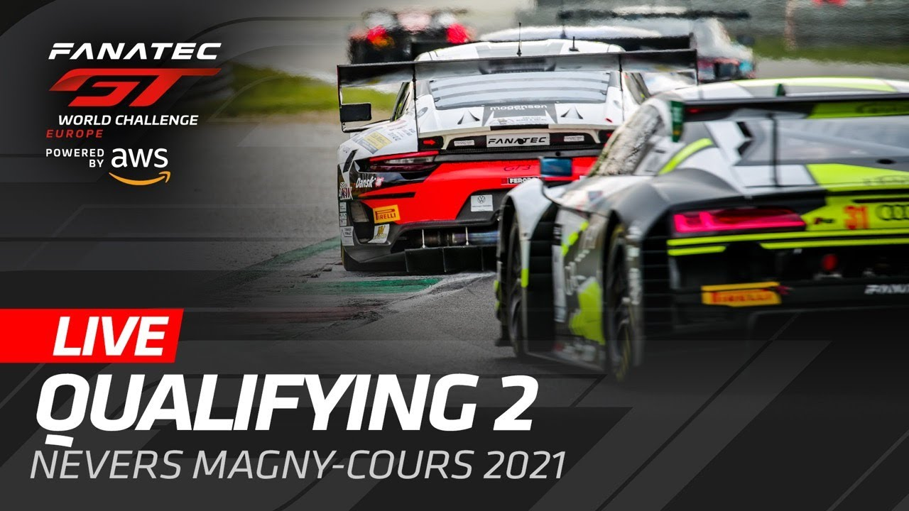 QUALIFYING 2   MAGNY COURS   GT WORLD CHALLENGE EUROPE - ENGLISH - Motor Informed
