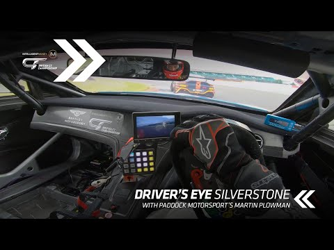 British GT   Awesome Driver's Eye of Silverstone with Martin Plowman - Motor Informed
