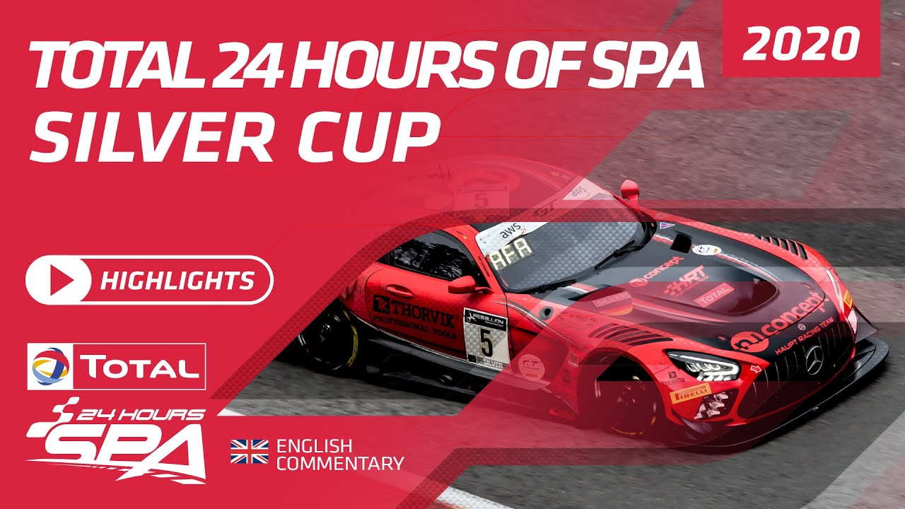 SILVER CUP HIGHLIGHTS - TOTAL 24 HOURS SPA 2020 - Motor Informed