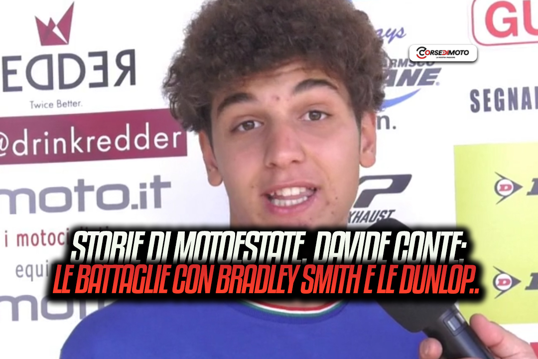 Motoestate tales, Davide Conte and battles with Bradley Smith - Motor Informed