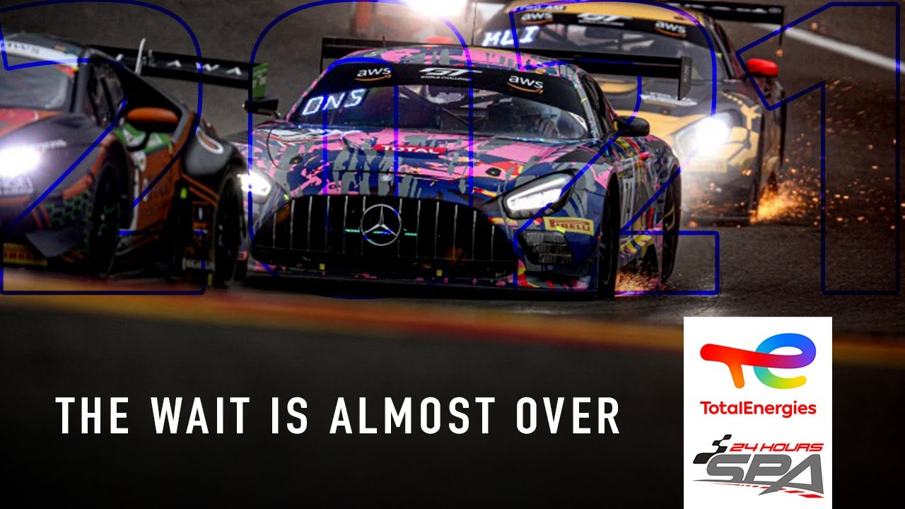 The wait is almost over || 2021 TotalEnergies 24 Hours of Spa - Motor Informed