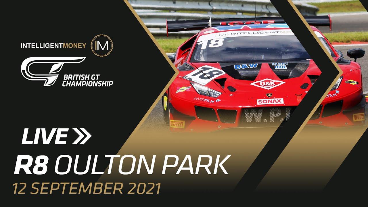 LIVE   British GT - Oulton Park - R8 - Motor Informed