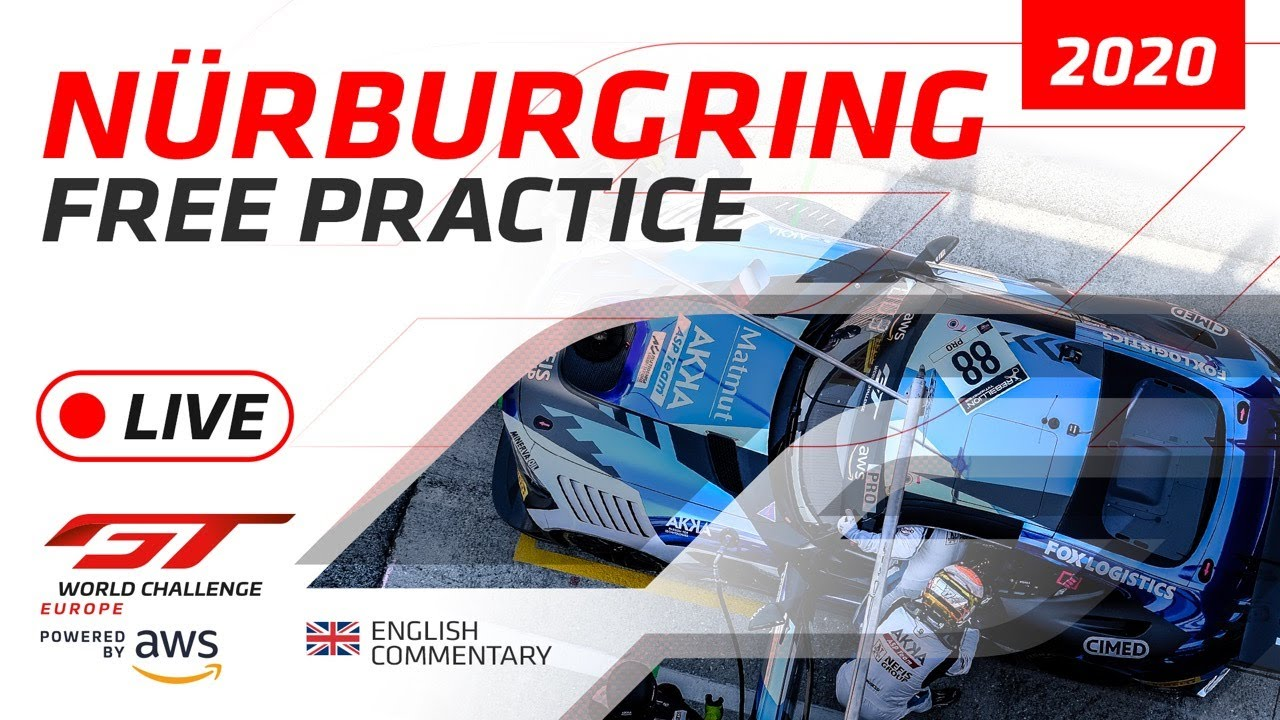FREE PRACTICE - GTWC - NURBURGRING 2020 - ENGLISH - Motor Informed