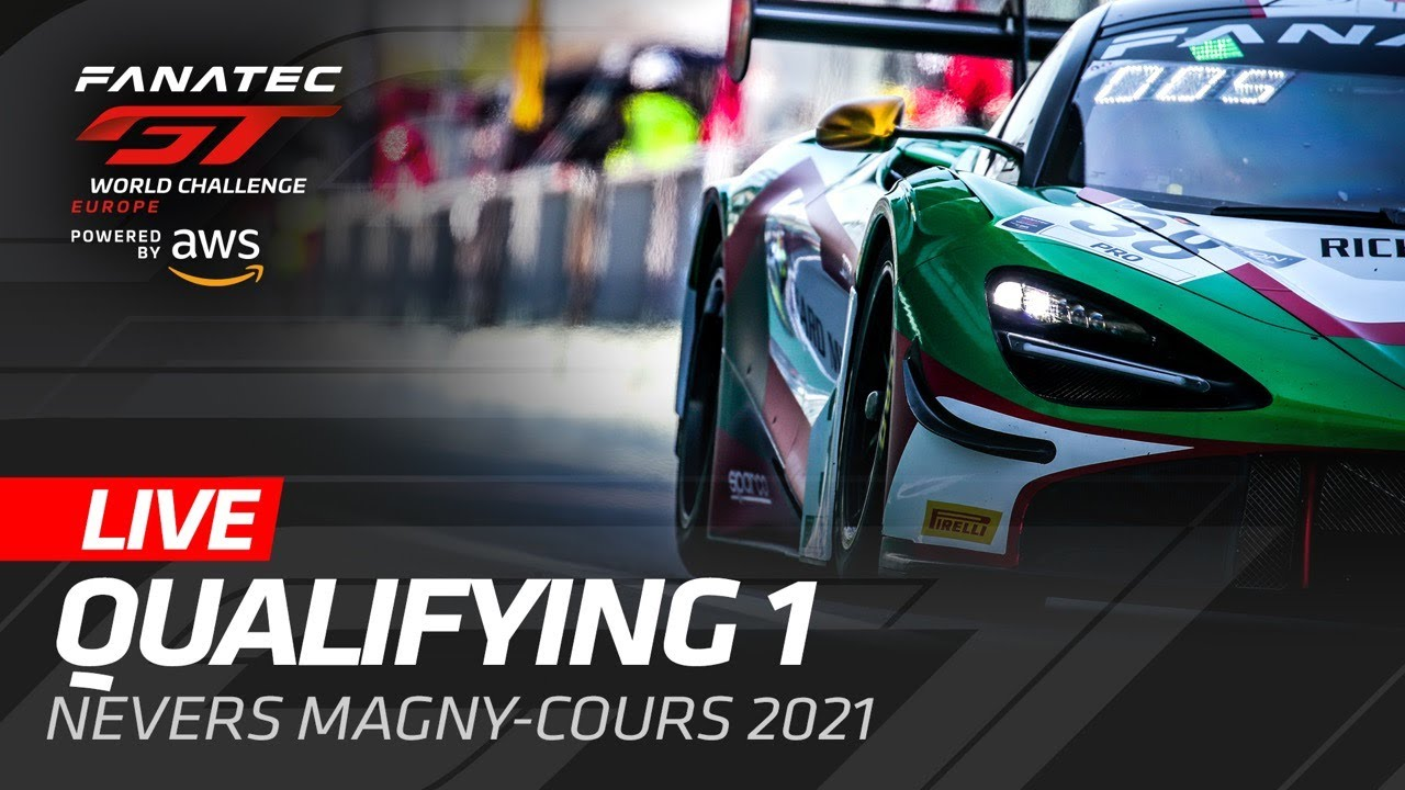 QUALIFYING | MAGNY COURS | GT WORLD CHALLENGE EUROPE - ENGLISH - Motor Informed
